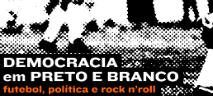 """""""Democracia em Preto e Branco"""" ganha menção honrosa no É Tudo Verdade"""