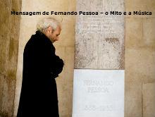 Mensagem de Fernando Pessoa – o Mito e a Música