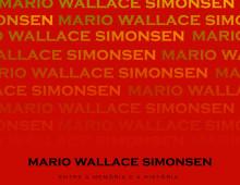 Mário Wallace Simonsen, Entre a Memória e a História